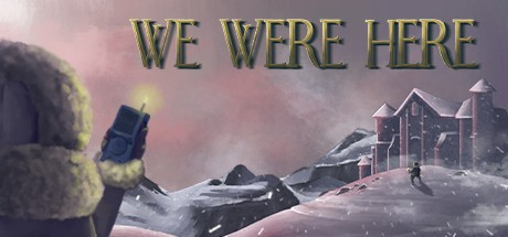 We Were Here (PS4) 602291f376a68