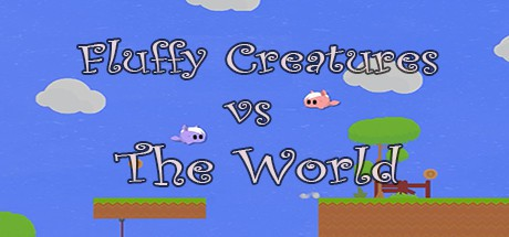 Fluffy Creatures VS The World (PC)