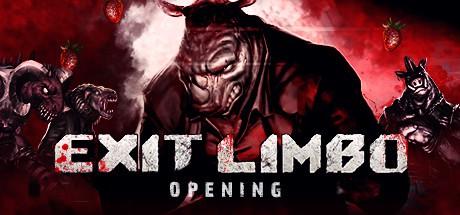Exit Limbo: Opening (PC)