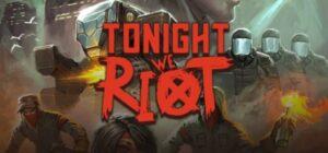 Tonight We Riot (GOG)