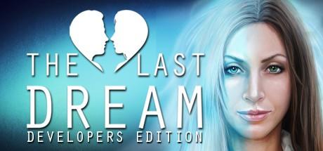 The Last Dream: Developers Edition