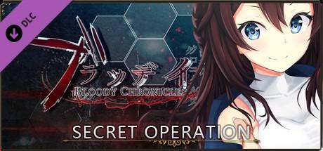 Bloody Chronicles Act 1 - Secret Operation (DLC)