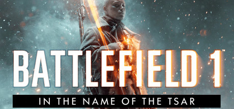 Battlefield 1 - In the Name of the Tsar (DLC)