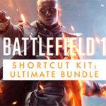 Battlefield 1 Shortcut Kit: Ultimate Bundle (DLC)