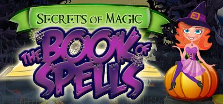 Secrets of Magic: The Book of Spells